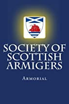 Society of Scottish armigers : armorial by…