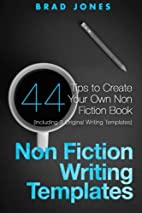 Non Fiction Writing Templates: 44 Tips to…