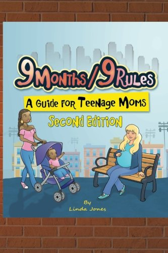 9-months-9-rules-a-guide-for-teenage-moms-a-guide-for-teenage-moms