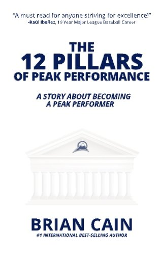 the-12-pillars-of-peak-performance-a-story-about-becoming-a-peak-performer