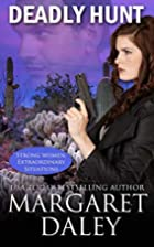 Deadly Hunt (Strong Women, Extraordinary…