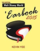 Unofficial Walt Disney World 'Earbook…
