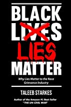 Black Lies Matter: Why Lies Matter to the…