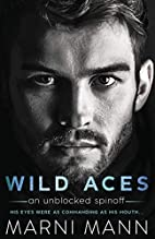 Wild Aces: A Sexy Standalone by Marni Mann