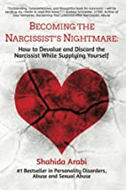 Becoming the Narcissist's Nightmare: How to…