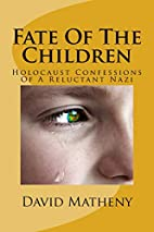 Fate Of The Children: Holocaust Confessions…