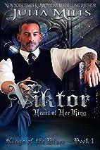 Viktor: Heart of Her King (Kings of the…