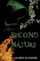 Second Nature (Volume 1) by Lauren Kuzimski