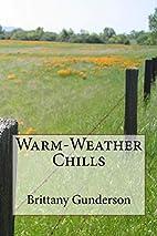 Warm-Weather Chills by Brittany Gunderson
