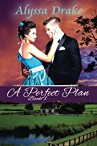 A Perfect Plan (Wiltshire Chronicles)…