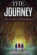 The Journey: The Ultimate Power Book 1…