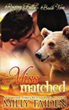Miss Matched (Raging Falls, #2) by Milly…