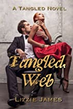 Tangled Web (Volume 1) by Lizzie James