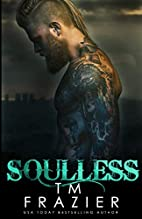 Soulless (King, #4) by T.M. Frazier