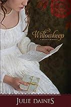 Willowkeep (Regency Romance) (Regency…