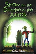 Straw and the Doctrine of the Ashfolk by…