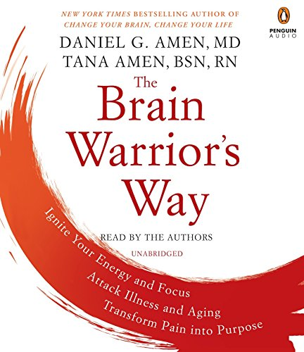 the-brain-warriors-way-ignite-your-energy-and-focus-attack-illness-and-aging-transform-pain-into-purpose