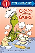 Cooking with the Grinch (Dr. Seuss) (Step…