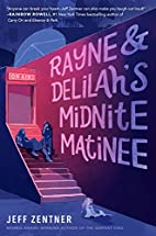 Rayne & Delilah's Midnite Matinee by…