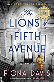 The Lions of Fifth Avenue: A Novel by Fiona…