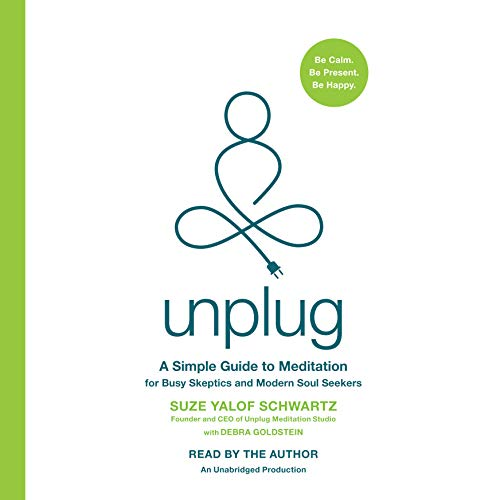 unplug-a-simple-guide-to-meditation-for-busy-skeptics-and-modern-soul-seekers