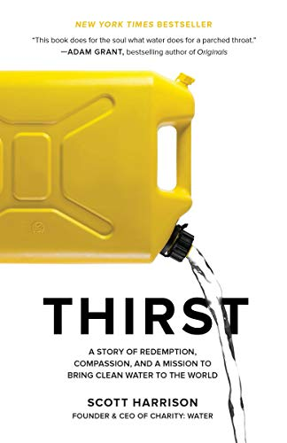 thirst-a-story-of-redemption-compassion-and-a-mission-to-bring-clean-water-to-the-world