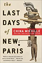 The Last Days of New Paris: A Novel by China…