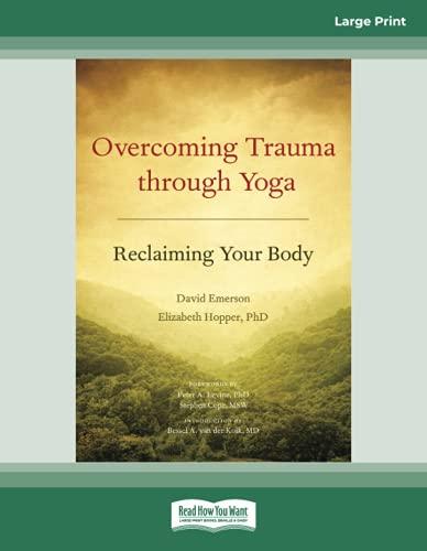 overcoming-trauma-through-yoga-reclaiming-your-body