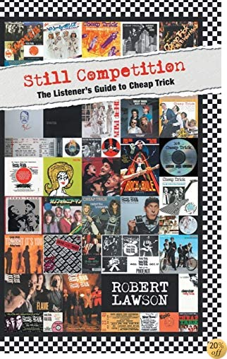 TStill Competition: The Listener's Guide to Cheap Trick