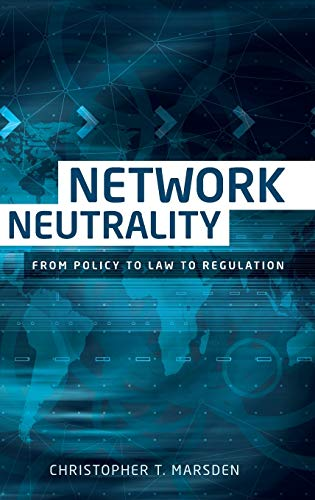 network-neutrality-from-policy-to-law-to-regulation