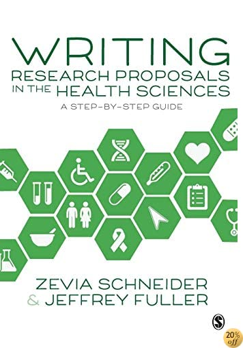 TWriting Research Proposals in the Health Sciences: A Step-by-step Guide