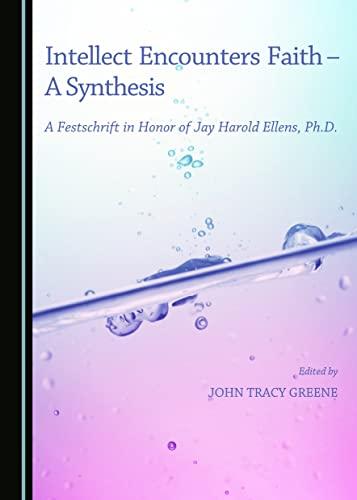 intellect-encounters-faith-a-synthesis