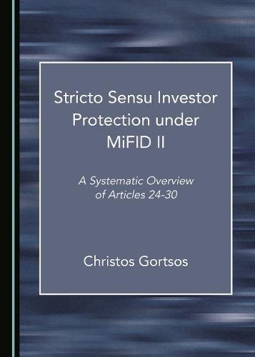 stricto-sensu-investor-protection-under-mifid-ii-a-systematic-overview-of-articles-24-30