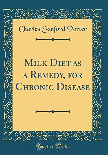 milk-diet-as-a-remedy-for-chronic-disease-classic-reprint