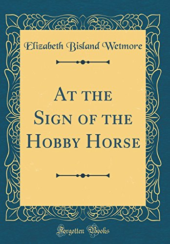 at-the-sign-of-the-hobby-horse-classic-reprint