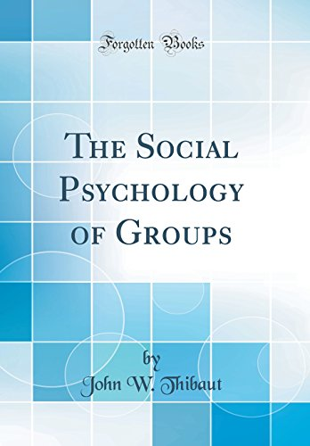 the-social-psychology-of-groups-classic-reprint