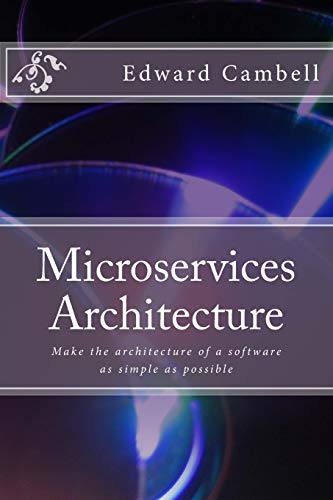 microservices-architecture-make-the-architecture-of-a-software-as-simple-as-possible