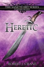 Heretic (The Sanctuary Series) (Volume 7) by…
