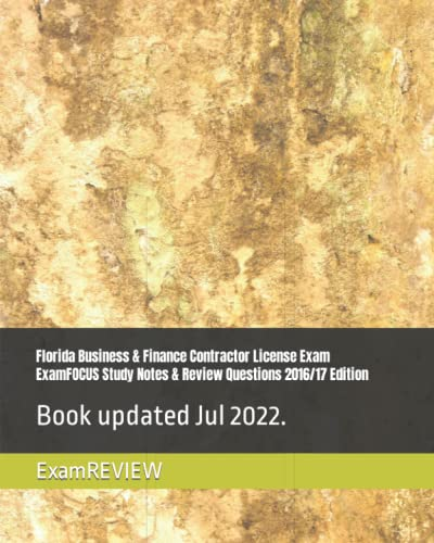 florida-business-finance-contractor-license-exam-examfocus-study-notes-review-questions-2016-17-edition