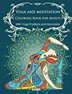 Yoga and meditation coloring book for…