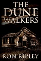 The Dunewalkers by Ron Ripley