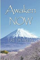 Awaken NOW: The Living Method of Spiritual…