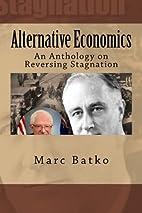 Alternative Economics: An Anthology on…