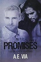 Promises, Part II (Bounty Hunters) (Volume…