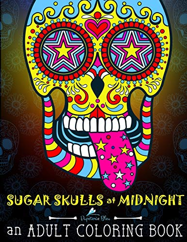 sugar-skulls-at-midnight-adult-coloring-book-midnight-edition-a-unique-black-background-paper-antistress-coloring-gift-for-men-women-teenagers-mindful-meditation-relaxation-volume-1