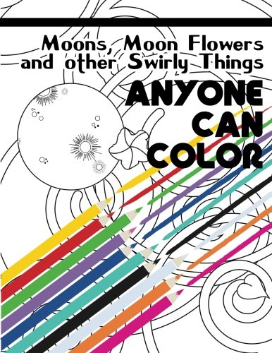 anyone-can-color-vol-01-moons-moon-flowers-and-other-swirly-things