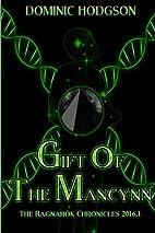 Gift of the Mancynn: Volume 1 (The…