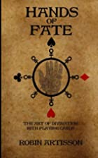 Hands of Fate: The Art of Divination with…