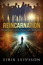 Reincarnation: Exceptional Cases of Past…