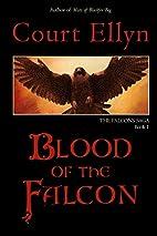 Blood of the Falcon (The Falcons Saga)…